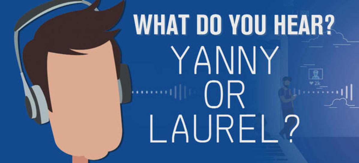 Yanny or Laurel?